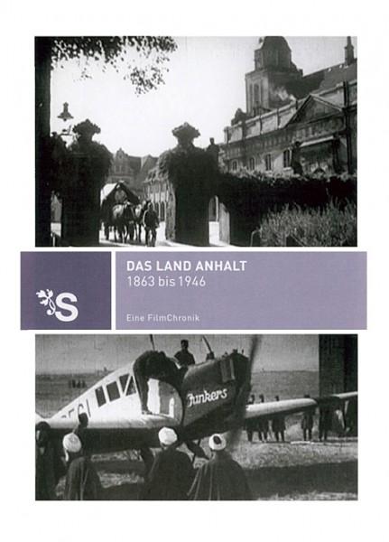 DVD 1863 - 1946 Chronik Anhalt